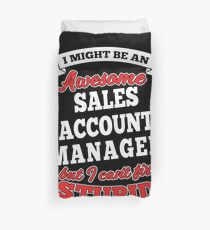 SALES ACCOUNT MANAGER T-shirts, i-Phone Cases, Hoodies, & Merchandises Duvet Cover
