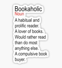Bookaholic Definition Lover of Books Sticker