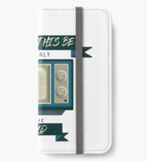 Don't let this be your window to the world iPhone Wallet/Case/Skin
