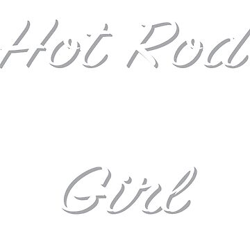 Hot Rod Girl by evlwevl