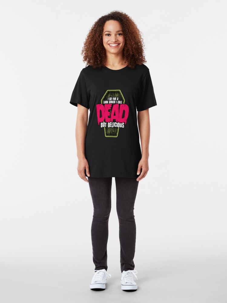 Alternate view of Dead but delicious Slim Fit T-Shirt