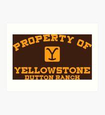 Property of Yellowstone Dutton Ranch Art Print