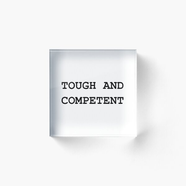 Tough and Competent Acrylic Block