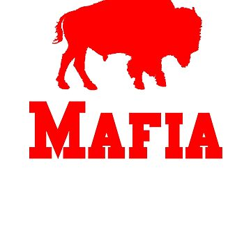 Bills Mafia Shirt - Gift For Buffalo Football Fans by Galvanized