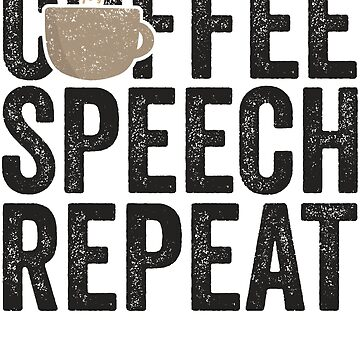 Coffee Speech Repeat Speech Therapist Shirt School SLP by 14thFloor