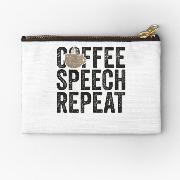 Coffee Speech Repeat Speech Therapist Shirt School SLP Zipper Pouch