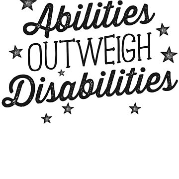 Abilities Outweigh Disabilities Speech Therapy Shirt SLP by 14thFloor