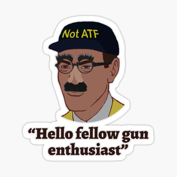 Hola entusiastas de Fellow Gun Pegatina