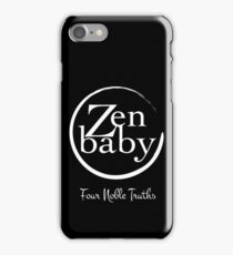 Zen Baby the four noble truths iPhone Case/Skin