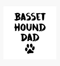Basset Hound Dad Photographic Print