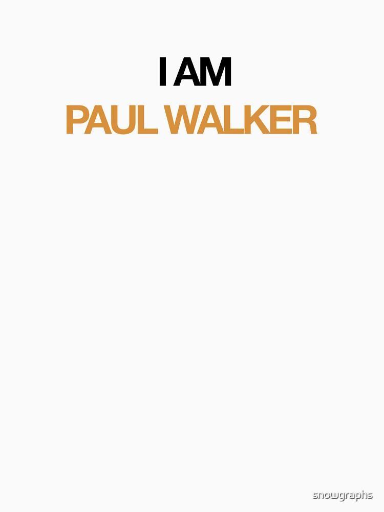 I AM PAUL WALKER by snowgraphs