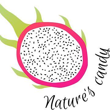 Drachenfrucht - Nature's Candy von Boardshortslife