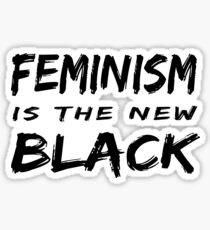 Feminism is the new black Sticker