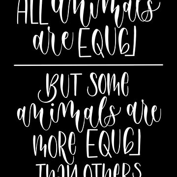 Animal Farm, George Orwell Quote by alwaysbookish