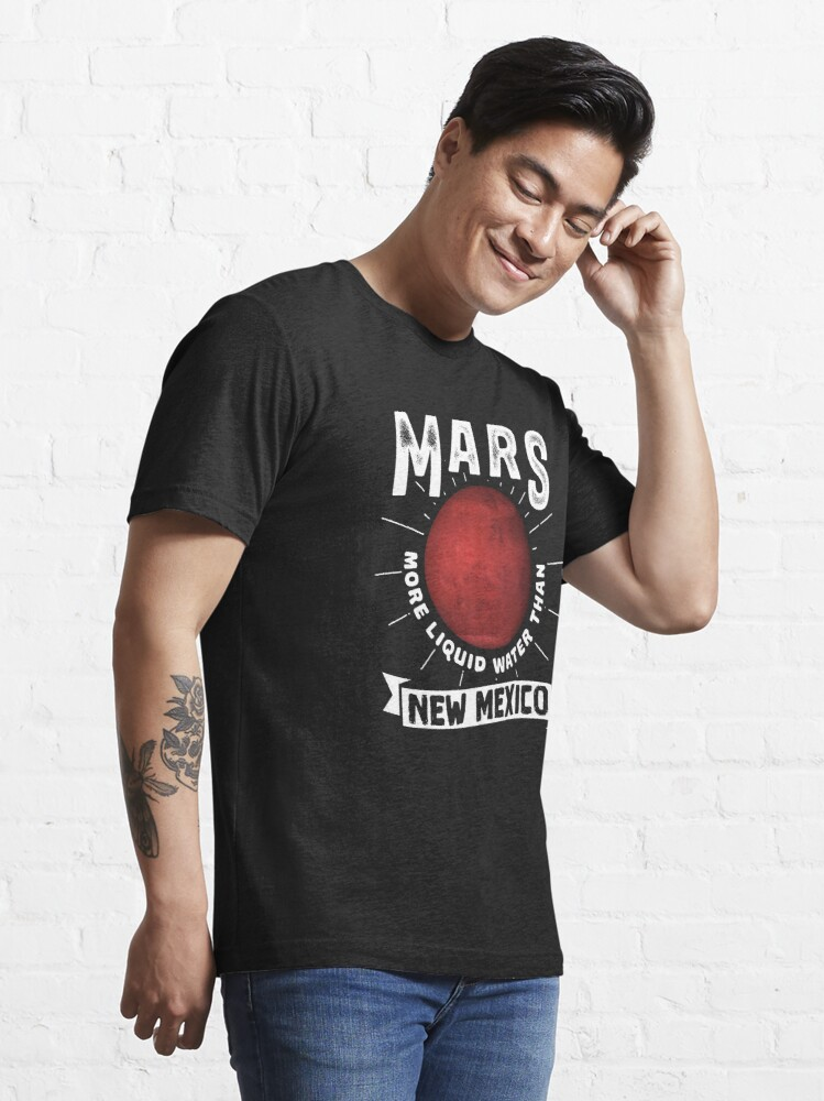 Alternative Ansicht von Mars More Liquid Water Than New Mexico - Astronomy And Space Gift Essential T-Shirt