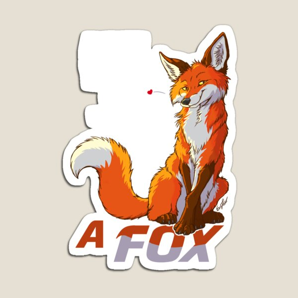 Always be a fox- for dark backgrounds Magnet