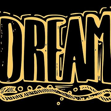 Dream Typography Design by warddt