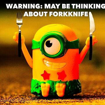 May be thinking of fork knife  by mbassman