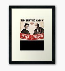 Edison vs Tesla Framed Print
