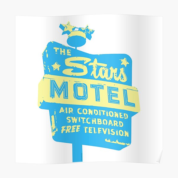 Seeing Stars ... Motel ... (blue) Poster