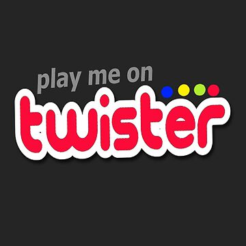 Play Me On Twister by Speaklwd