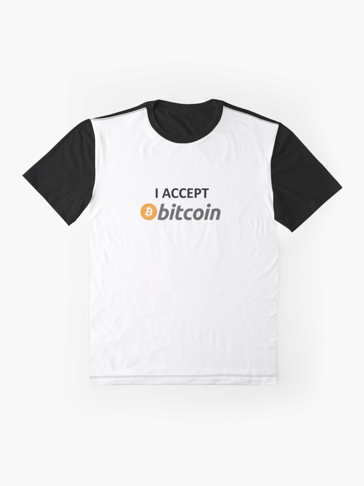 Alternate view of I accept Bitcoin Graphic T-Shirt