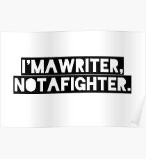 Schriftsteller, kein Kämpfer Poster