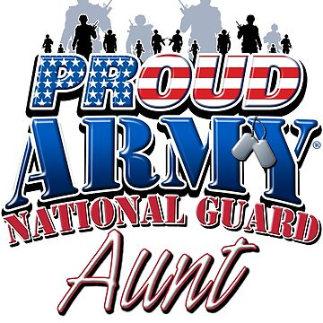 Proud Army National Guard Aunt by magiktees