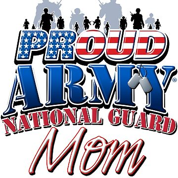Proud Army National Guard Mom by magiktees