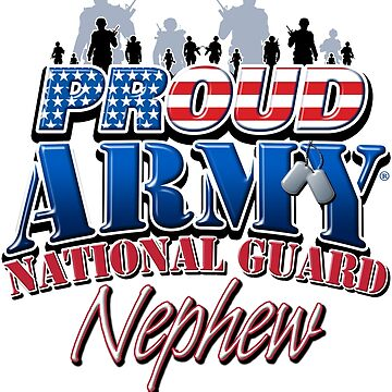 Proud Army National Guard Nephew by magiktees