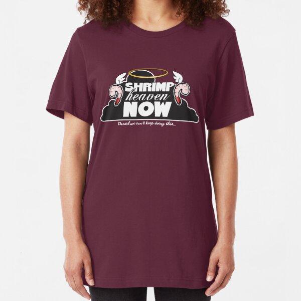 Shrimp Heaven NOW Slim Fit T-Shirt