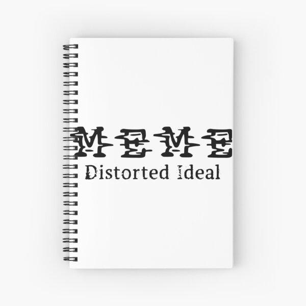 MEME - Distorted Ideal Spiral Notebook