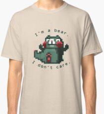 I'm a bear. I do not care. Classic T-Shirt