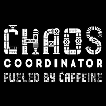 Chaos Coordinator Fueled by Caffeine by MMchen