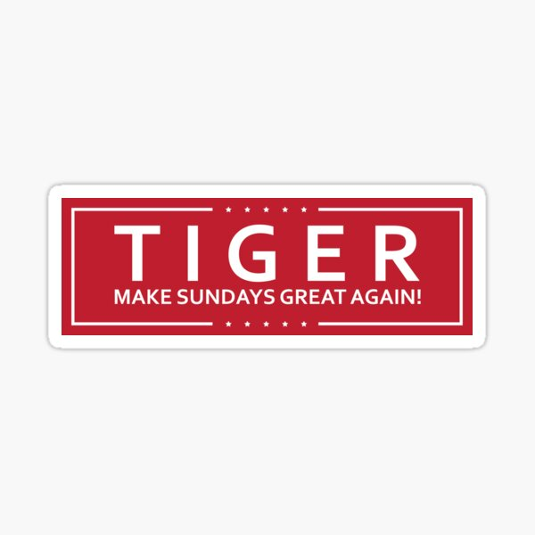 Tiger Woods: Make Sundays Great Again Bumper Sticker Sticker