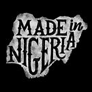 Made In Nigeria by kdigraphics