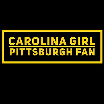Carolina Girl, Pittsburgh Fan by GrayDaiser