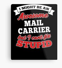 MAIL CARRIER T-shirts, i-Phone Cases, Hoodies, & Merchandises Metal Print