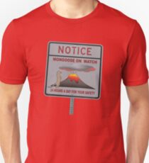 Notice - Mongoose On Watch 24 Hours A Day For Your Safety Unisex T-Shirt