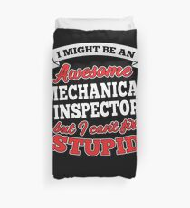 MECHANICAL INSPECTOR T-shirts, i-Phone Cases, Hoodies, & Merchandises Duvet Cover