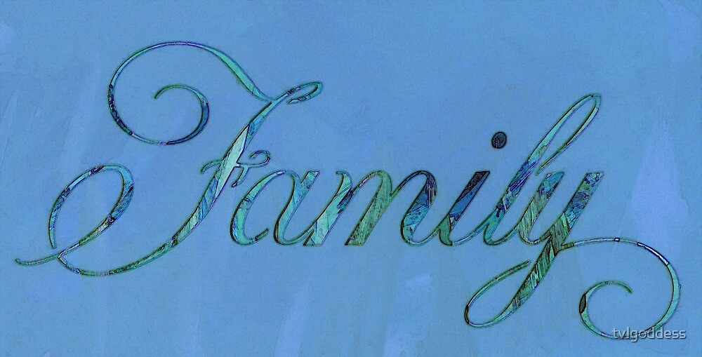 Family by tvlgoddess