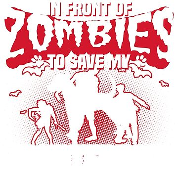 I would push you in front of zombies to save my Jagdterrier by tee-2017vn