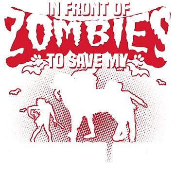 I would push you in front of zombies to save my Japanese Akita by tee-2017vn