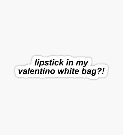 c0a3a5ec0ef9  quot Lipstick in my valentino white bag