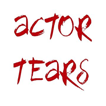 Actor Tears by blue-jay-