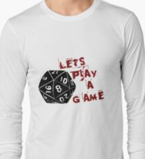 Lets play a game  T-Shirt
