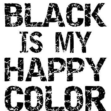 Black Is My Happy Color by birdeyes