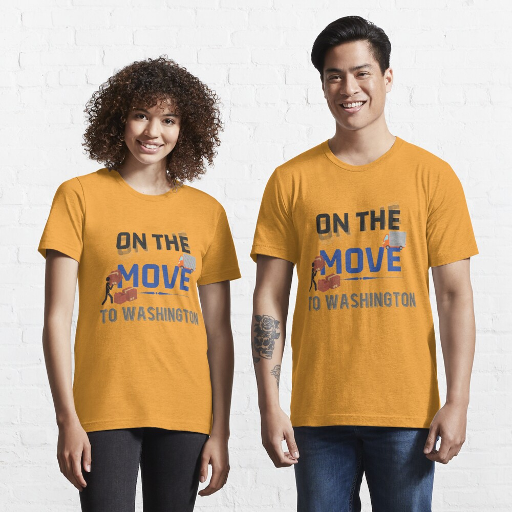 On the Move to Washington Moving State & House - Moving States Gift Essential T-Shirt