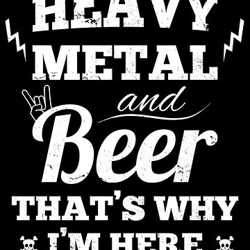 Heavy metal music and beer by playloud