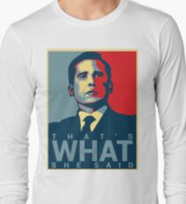 Camiseta de manga larga Eso es lo que ella dijo - Michael Scott - The Office US
